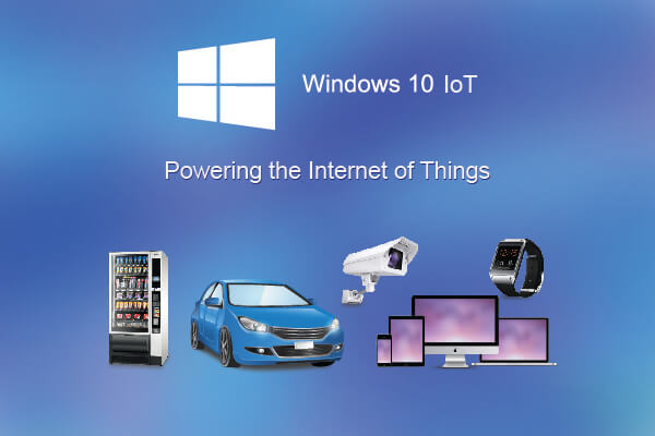 Windows 10 IoT – The Internet of Your Things