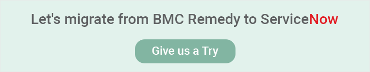 BMC remedy to servicenow